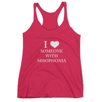 """""""I ❤ Someone With Misophonia"""" Women's Tank-Top (Select Color)"""