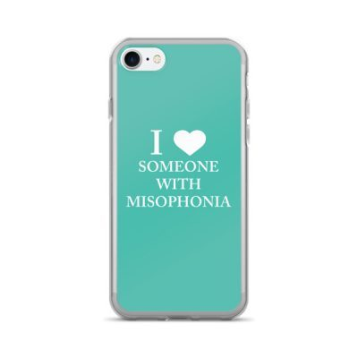 """""""I ❤ Someone With Misophonia"""" – Teal / iPhone 7/7 Plus Case"""
