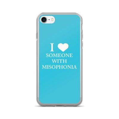 """I ❤ Someone With Misophonia"" – Blue / iPhone 7/7 Plus Case"