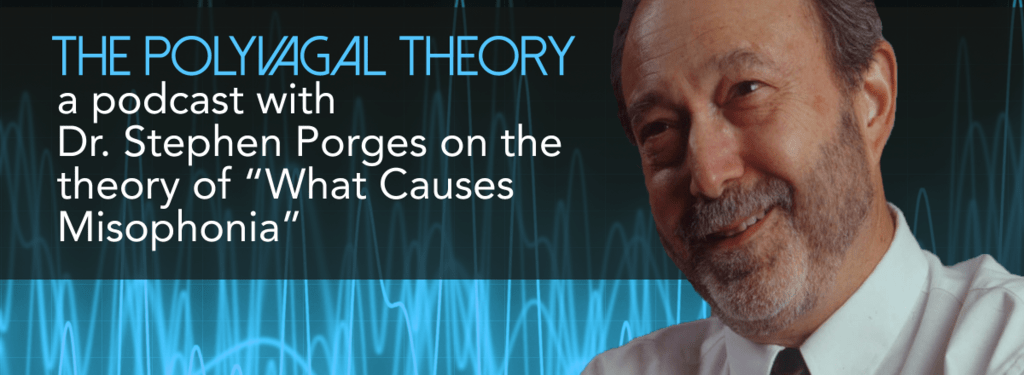 polyvagal theory what causes misophonia