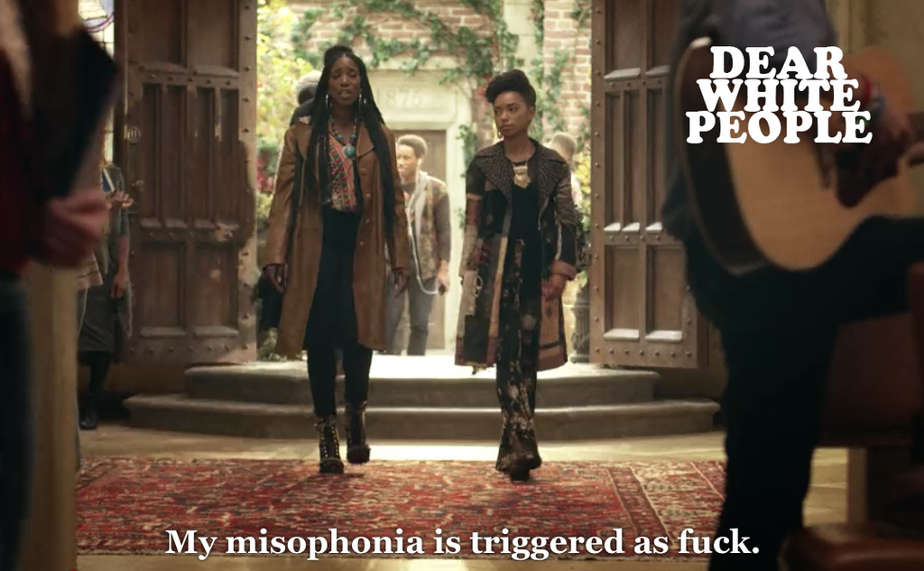 Dear White People Misophonia